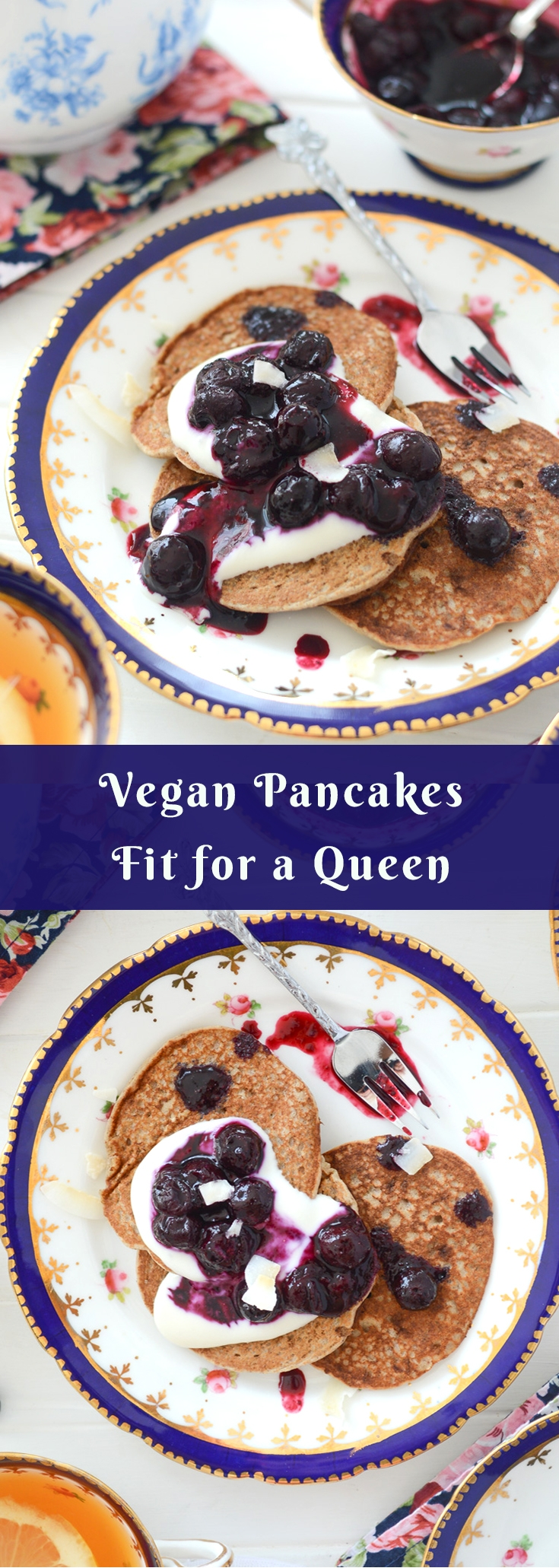 Vegan pancakes fit for a royal party via Fit Foodie Nutter #vegan #veganpancakes #royalwedding #royalweddingrecipes #pancakes #healthy #cleaneating